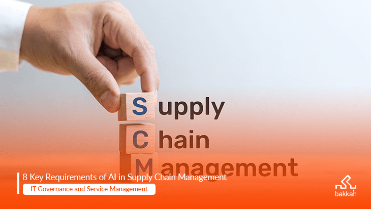 The Key Requirements for AI in Supply Chain Management