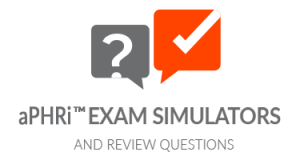 aPHRi™ Exam Simulators and Review Questions