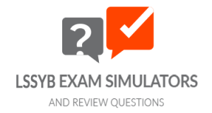 Lean Six Sigma Yellow Belt - Exam Simulators and Review Questions